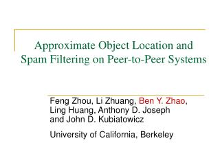 Approximate Object Location and Spam Filtering on Peer-to-Peer Systems