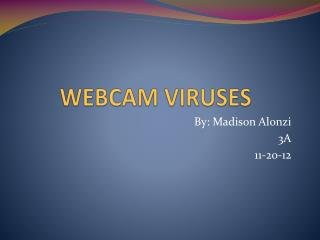 WEBCAM VIRUSES