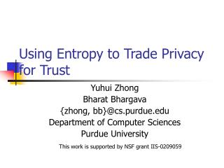 Using Entropy to Trade Privacy for Trust