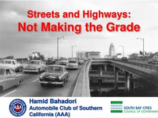 Streets and Highways:  Not Making the Grade