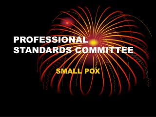 PROFESSIONAL STANDARDS COMMITTEE