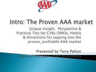 Intro: The Proven AAA market