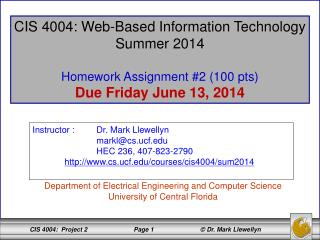CIS 4004: Web-Based Information Technology Summer 2014 Homework Assignment #2 (100 pts)