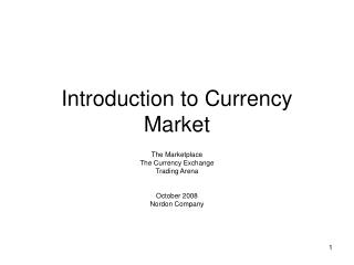 Introduction to Currency Market