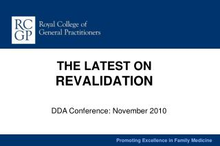 THE LATEST ON  REVALIDATION