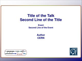 Title of the Talk Second Line of the Title