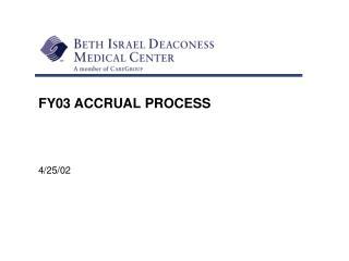 FY03 ACCRUAL PROCESS