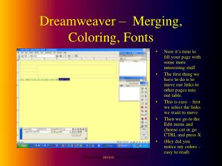 Dreamweaver –  Merging, Coloring, Fonts