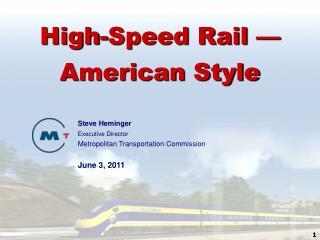 High-Speed Rail — American Style
