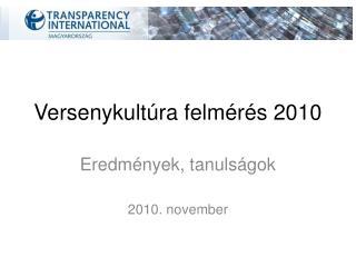 Versenykultúra felmérés 2010