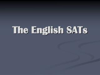 The English SATs
