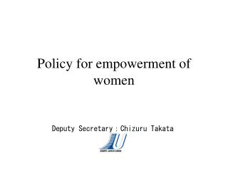 Policy for empowerment of women