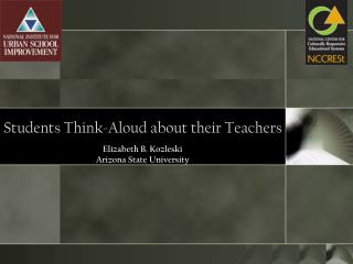 Students Think-Aloud about their Teachers