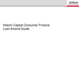 Hitachi Capital Consumer Finance Loan Amend Guide