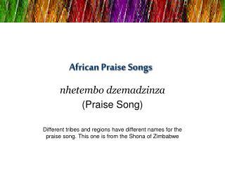 African Praise Songs