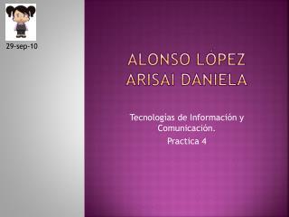Alonso López  Arisai  Daniela