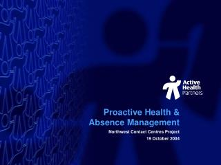 Proactive Health & Absence Management