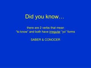 Did you know�