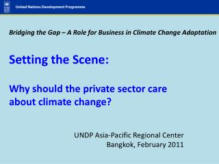 UNDP Asia-Pacific Regional Center Bangkok, February 2011
