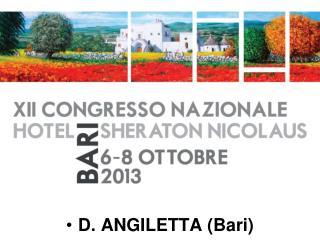 D. ANGILETTA (Bari)