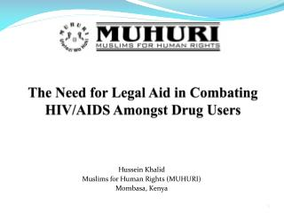 The Need for Legal Aid in Combating HIV/AIDS Amongst Drug Users
