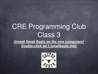 CRE Programming Club Class 3