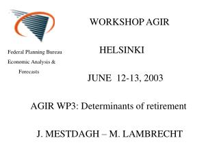 WORKSHOP AGIR            HELSINKI               JUNE  12-13, 2003
