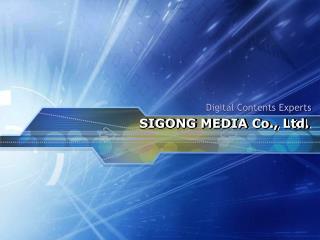 Digital Contents Experts SIGONG MEDIA Co., Ltd.