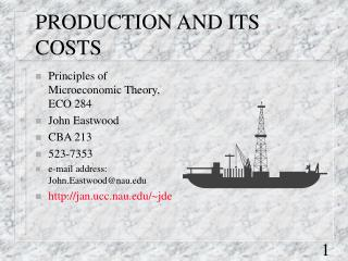 PRODUCTION AND ITS COSTS