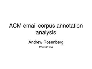 ACM email corpus annotation analysis
