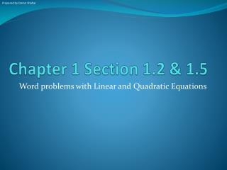 Chapter 1 Section 1.2 & 1.5