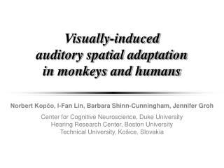 Visually-induced  auditory spatial adaptation  in monkeys and humans