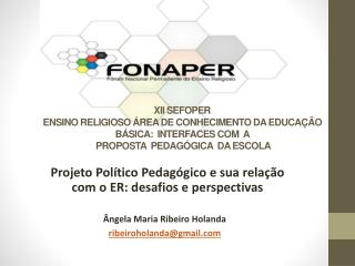 Projeto Político Pedagógico e sua relação com o ER: desafios e perspectivas