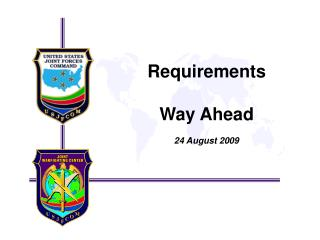 Requirements  Way Ahead 24 August 2009