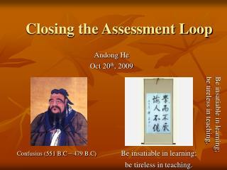 Closing the Assessment Loop