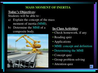 MASS MOMENT OF INERTIA