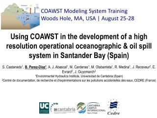 COAWST Modeling System Training Woods  Hole, MA,  USA | August 25-28