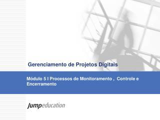 Gerenciamento de Projetos Digitais
