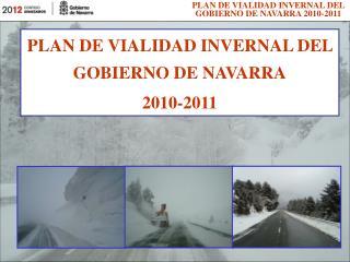 PLAN DE VIALIDAD INVERNAL DEL GOBIERNO DE NAVARRA 2010-2011