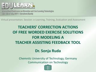 Virtual  presentation . Session: e-Learning, Training, Evaluation  and Assessment