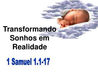 1 Samuel 1:1-17