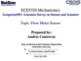 Prepared by: Andres Contreras Dept. of Electrical and Computer Engineering  Utah State University