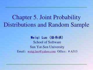 Chapter 5. Joint Probability Distributions and Random Sample