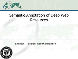 Semantic Annotation of Deep Web Resources