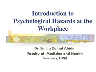 Introduction to Psychological Hazards at the Workplace