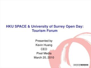 HKU SPACE & University of Surrey Open Day: Tourism Forum