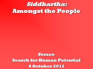 Siddhartha:  Amongst the People