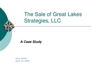 The Sale of Great Lakes Strategies, LLC