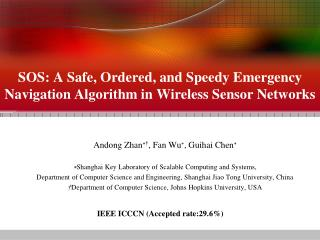 SOS: A Safe, Ordered, and Speedy Emergency  Navigation Algorithm in Wireless Sensor Networks