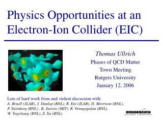 Physics Opportunities at an Electron-Ion Collider (EIC)